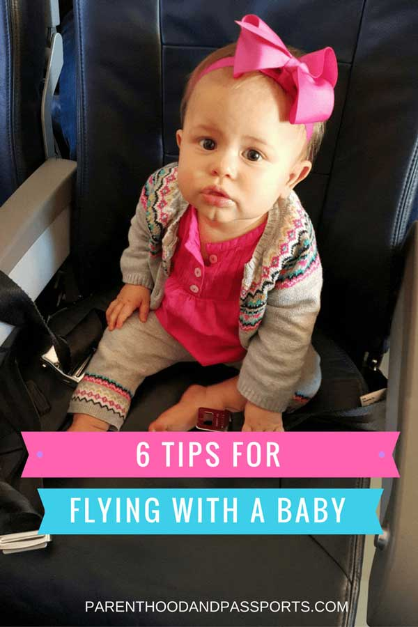 Parenthood and Passports - 6-tips-for-flying-with-a-baby