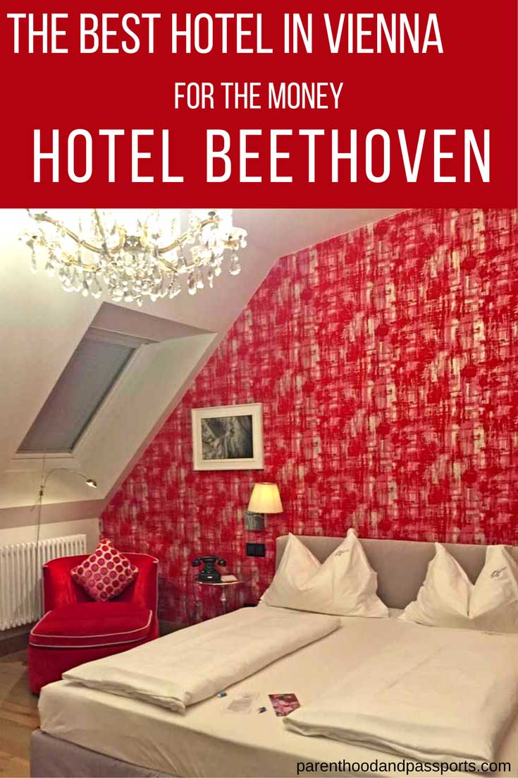 Parenthood and Passports - Hotel Beethoven Wien