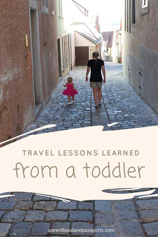 Parenthood and Passports - Things my toddler taught me about travel